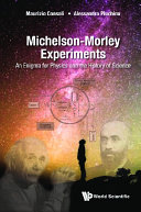 Michelson morley Experiments  An Enigma For Physics And The History Of Science