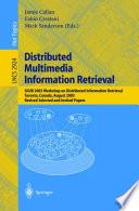 Distributed Multimedia Information Retrieval Book