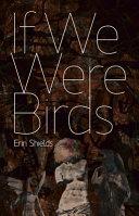 If We Were Birds