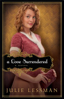 A Love Surrendered (Winds of Change Book #3)