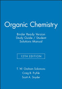 Organic Chemistry  12e Binder Ready Version Study Guide   Student Solutions Manual