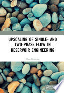 Upscaling of Single  and Two Phase Flow in Reservoir Engineering