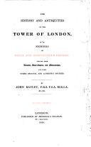 Pdf The History and Antiquities of the Tower of London, with biographical anecdotes of royal and distinguished persons, deduced from records, state-papers, and manuscripts, and from other original and authentic sources. With plates
