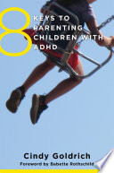8 Keys to Parenting Children with ADHD  8 Keys to Mental Health