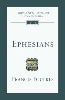 Ephesians (Tyndale New Testament Commentaries (IVP Numbered))