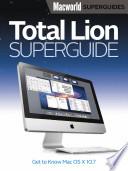 Total Lion Superguide (Macworld Superguides)