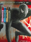 Spider-Man 3: Coloring and Activity Book and Crayons