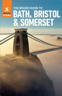 Rough Guide to Bath  Brostol   Somerset  Travel Guide eBook