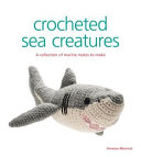 Crocheted Sea Creatures