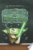 The Strange Case of Origami Yoda  Origami Yoda  1