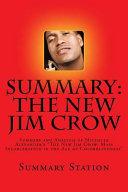 The New Jim Crow  Summary  Book