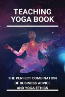 Teaching Yoga Book Book