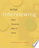 Initial Interviewing What Students Want To Know