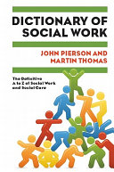 Dictionary Of Social Work  The Definitive A To Z Of Social Work And Social Care