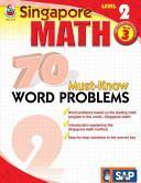 Singapore Math 70 Must Know Word Problems  Level 2 Grade 3
