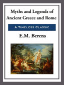 Myths and Legends of Ancient Greece and Rome Pdf/ePub eBook
