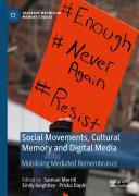 Social Movements  Cultural Memory and Digital Media