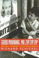 Good Morning Mr Zip Zip Zip