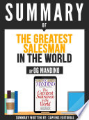 Summary Of 'The Greatest Salesman In The World - By Og Mandino'