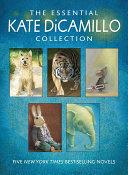 The Essential Kate DiCamillo Collection Pdf/ePub eBook