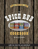 The Spice Rub Cookbook