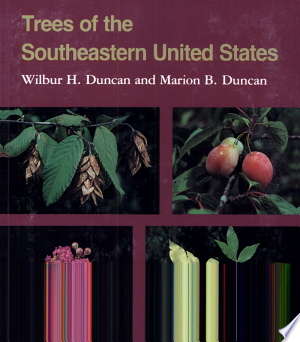 Download Trees of the Southeastern United States Free Books - Dlebooks.net