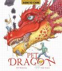 Dare to Care  Pet Dragon