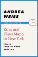 Erika and Klaus Mann in New York [Pdf/ePub] eBook