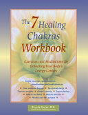 The 7 Healing Chakras Workbook