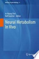 Neural Metabolism In Vivo