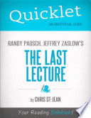 Quicklet on Randy Pausch  Jeffrey Zaslow s The Last Lecture Book