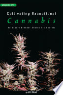 Cultivating Exceptional Cannabis