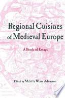 Regional Cuisines of Medieval Europe Book