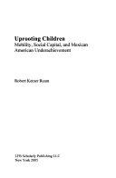Uprooting Children