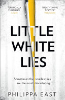 Pdf Little White Lies: the most unputdownable and thrilling debut of 2020! Telecharger