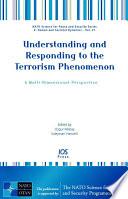 Understanding and Responding to the Terrorism Phenomenon