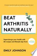 Beat Arthritis Naturally Book