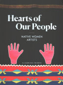link to Hearts of our people : Native women artists in the TCC library catalog