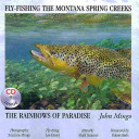 Fly Fishing the Montana Spring Creeks