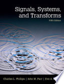 Signals, Systems, & Transforms
