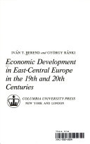 Economic Development in East Central Europe in the 19th and 20th Centuries