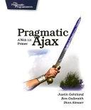 Pragmatic Ajax Book