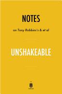 Notes on Tony Robbins's & et al Unshakeable by Instaread [Pdf/ePub] eBook