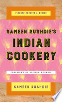 """Sameen Rushdie's Indian Cookery"" by Sameen Rushdie, Salman Rushdie"