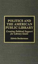 Politics And The American Public Library Book PDF