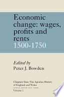 Chapters From The Agrarian History Of England And Wales Volume 1 Economic Change Prices Wages Profits And Rents 1500 1750