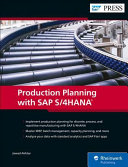 Production Planning with SAP S 4HANA