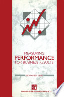 Measuring Performance for Business Results
