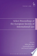 Select Proceedings Of The European Society Of International Law Volume 1 2006