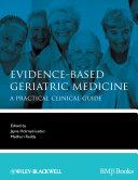 Evidence Based Geriatric Medicine
